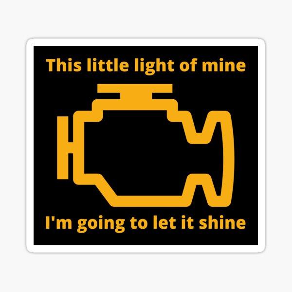 This Little Light of Mine - Check Engine Light Sticker