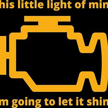 This Little Light of Mine - Check Engine Light by joehx