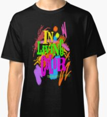 In Living Color Classic T-Shirt