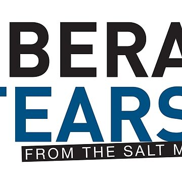 SPECIAL Liberal/Democrat Tears From the Salt Mines Logo cups and clock with numbers, book supplement facts - Online Store by iresist