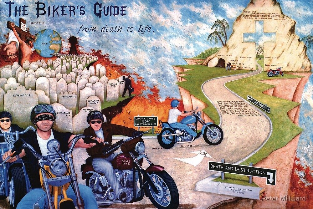 The Biker's Guide from Death to Life by Peter Millward