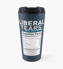 SPECIAL Liberal/Democrat Tears From the Salt Mines Logo with salty tears supplement facts - Online Store Travel Mug