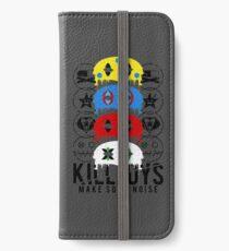 Killjoys, make some noise! iPhone Wallet/Case/Skin