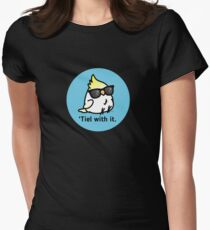 Tiel with it Women's Fitted T-Shirt