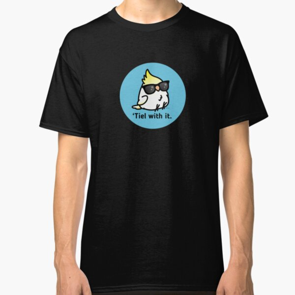 Tiel with it Classic T-Shirt