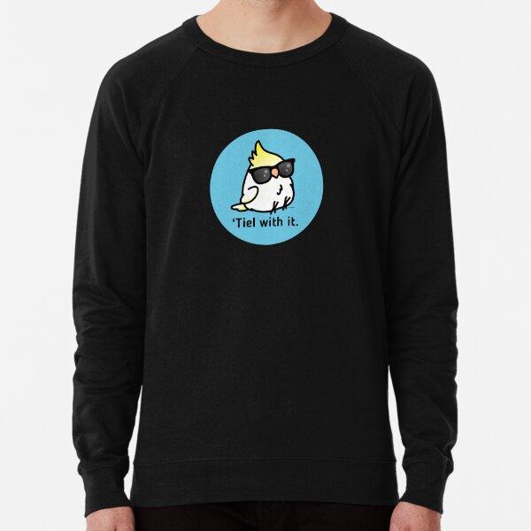 Tiel with it Lightweight Sweatshirt
