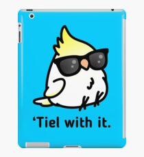 Tiel with it iPad Case/Skin