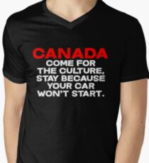 CANADA Come for the culture, stay because your car won't start Mens V-Neck T-Shirt