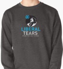 SPECIAL screeching Liberal/Democrat Tears From the Salt Mines Logo REE screaming  SCHREECHING LIBERAL Che Guevara style HD HIGH QUALITY ONLINE STORE Pullover