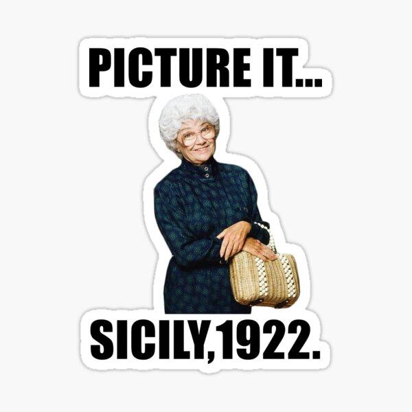 picture it ... sicily 1922 Sticker
