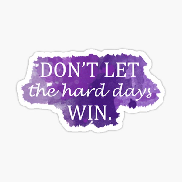 Hard Days (Sarah J. Maas) Sticker