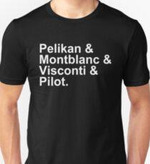 Fountain Pens - Brands - Pelikan, Montblanc, Visconti, Pilot Unisex T-Shirt