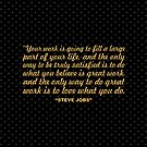 """Your work is going to... """"Steve Jobs"""" Inspirational Quote (Sq.) by Powerofwordss"""