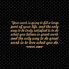 """Deine Arbeit wird ... """"Steve Jobs"""" Inspirational Quote (Sq.) von Powerofwordss"""