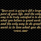 """Deine Arbeit wird ... """"Steve Jobs"""" Inspirational Quote (Wide) von Powerofwordss"""