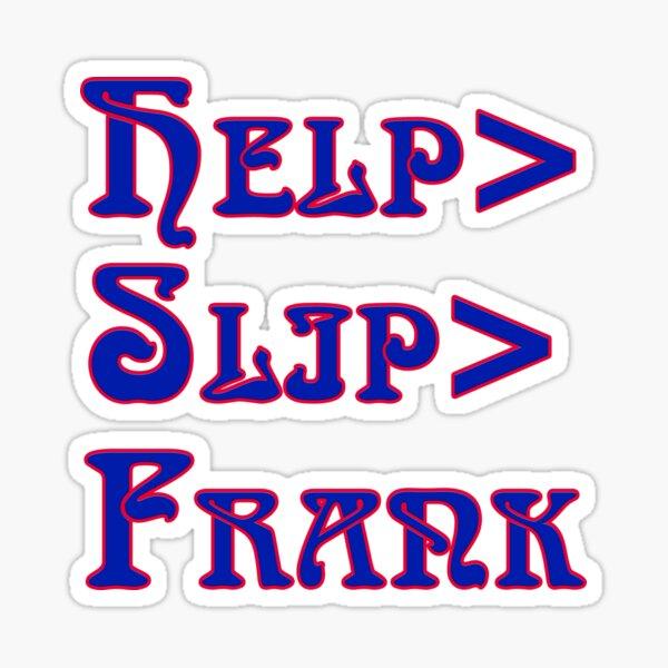 Deadheads Concert Tour Lot Help>Slip>Frank  Sticker