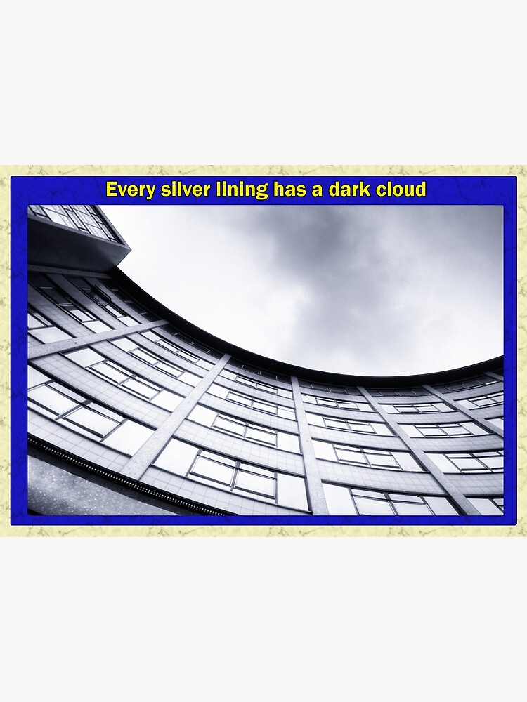 Every silver lining has a dark cloud by AntSmith