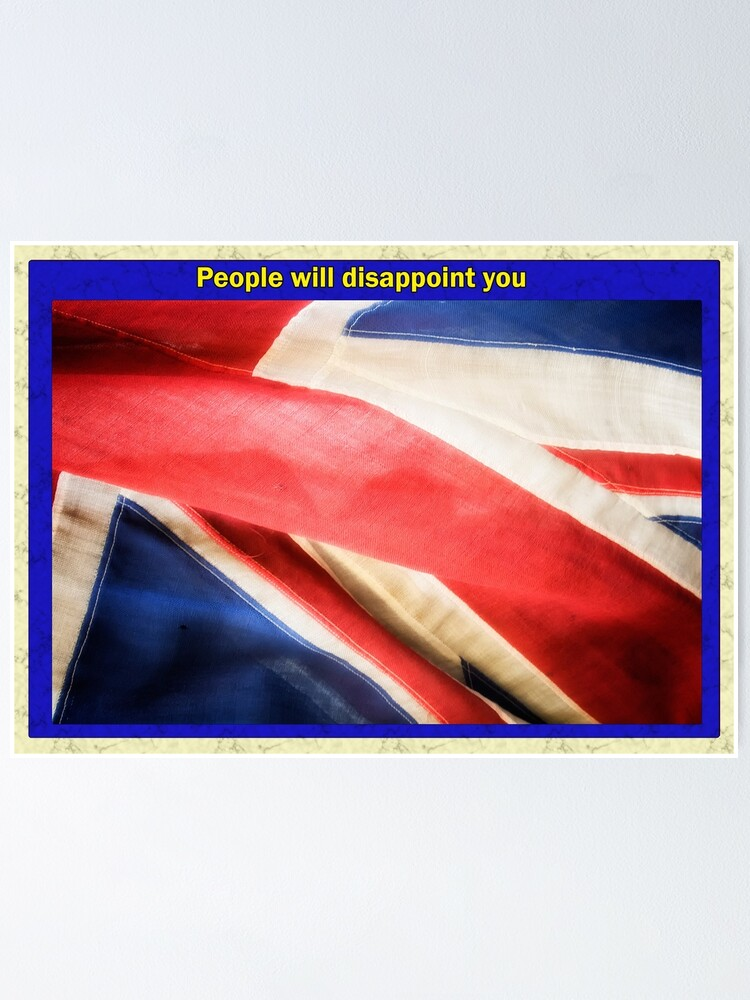 Alternate view of People will disappoint you Poster