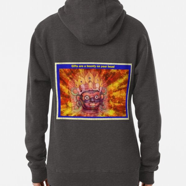 Gifts are a bounty on your head Pullover Hoodie