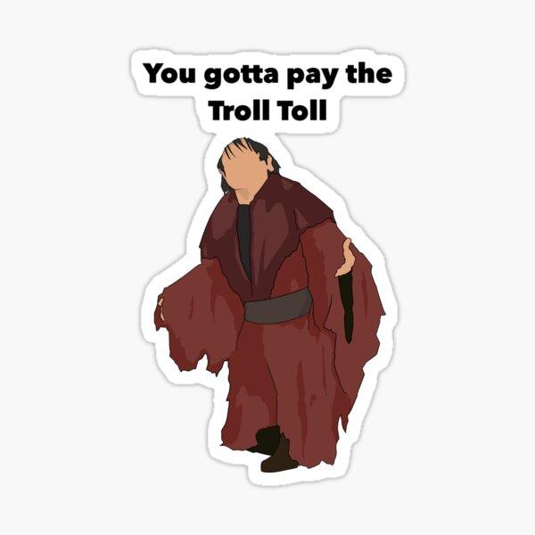 Troll Toll Design  Sticker