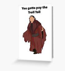 Troll Toll Design  Greeting Card