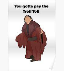 Troll Toll Design  Poster