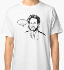 Ancient Aliens - Im Not Saying It Was The Aliens Classic T-Shirt