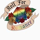 Roll For Romance - Gay Pride by Sam Spicer