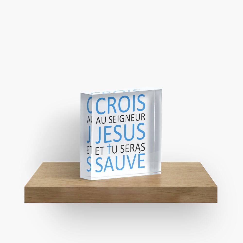 Believe Jesus Saves - Acts 16:31 Acrylic Block