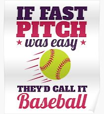 Fastpitch Softball Posters
