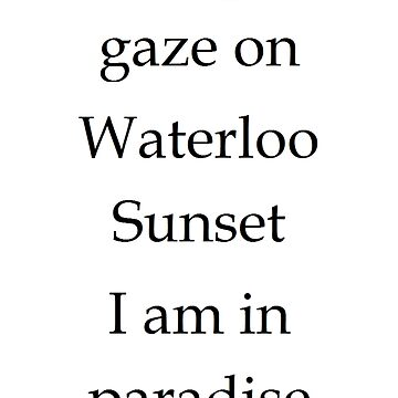 Waterloo Sunset by EddRising