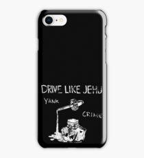 Drive Like Jehu iPhone Case/Skin