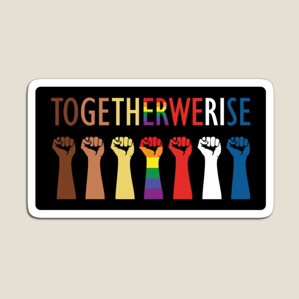 Together We Rise Unity Design Magnet