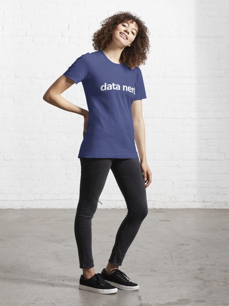 Alternate view of Data Nerd - Simple Essential T-Shirt