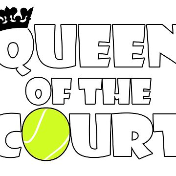 Girls Tennis Player Queen of the Court Graphic by BillyBoomstick