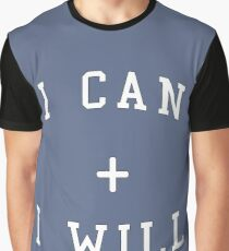 I Can + I Will Graphic T-Shirt