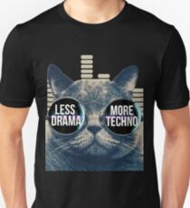 Less Drama More Techno Tshirt Techno Beats Sunglasses Cat Unisex T-Shirt