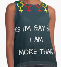 Yes I am Gay but I am more than Contrast Tank