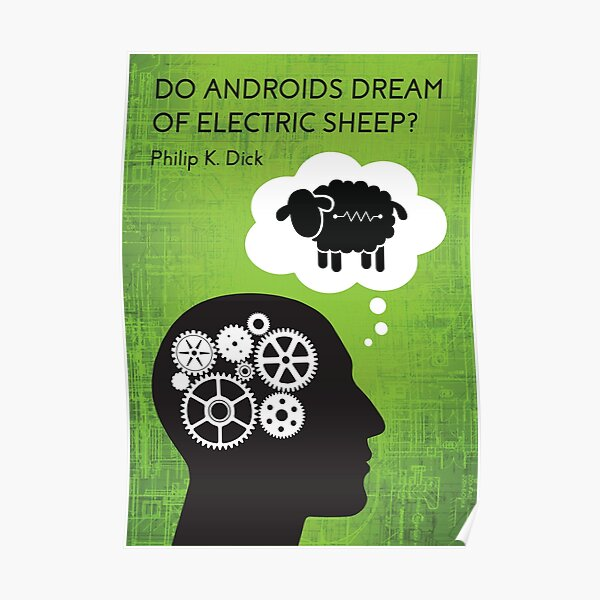 Do androids dream of electric sheep? Poster