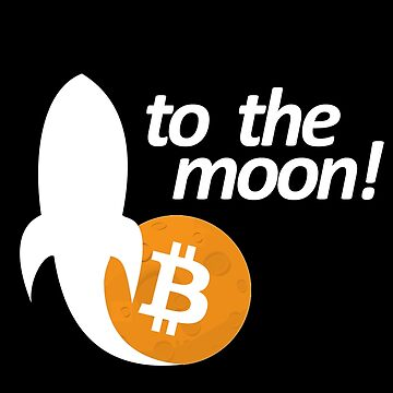 Bitcoin To The Moon - Cryptocurrency Shirts - Crypto Shirts  -Ethereum Shirts/Hoodie - Bitcoin Shirt / Hoodie Crypto Shirt - For a Crypto Trader or Crypto Bro - Cryptocurrency Tee   by 85steel