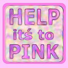 HELP its to PINK - text  by M-Lorentsson