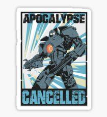 Apocalypse Cancelled Sticker