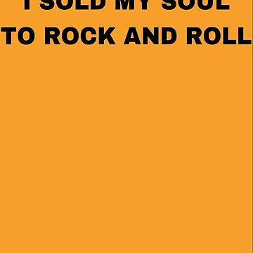 I sold my soul to rock and roll sweater by Margot25