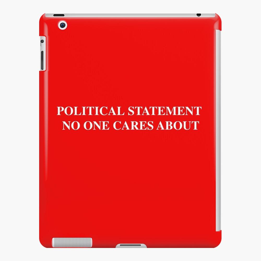 Declaración política Funda y vinilo para iPad