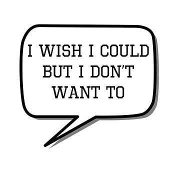 Ojalá pudiera, pero no quiero de MayaTauber
