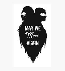Silhouettes - May We Meet Again Photographic Print