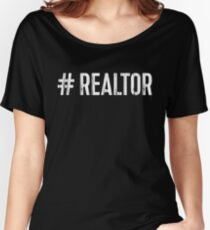 Hashtag Realtor  Women's Relaxed Fit T-Shirt