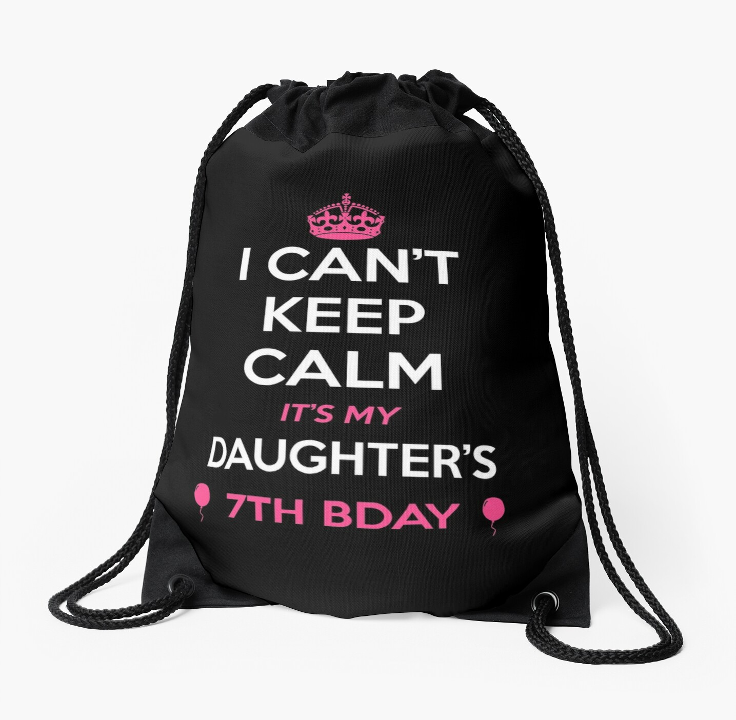 I Cant Keep Calm Its My Daughters 7th Birthday Shirt By Noirty