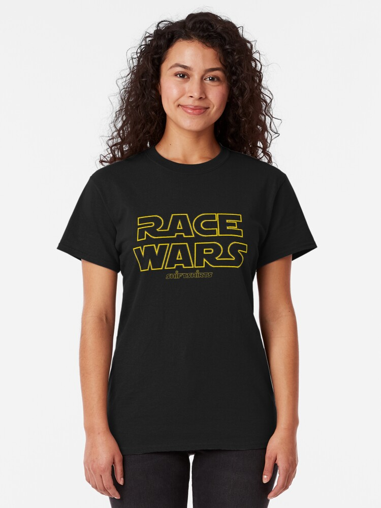 Alternate view of Shift Shirts Race Wars – Fast and Furious Inspired Classic T-Shirt