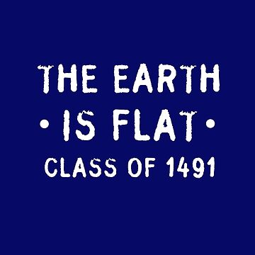 the earth is flat T-Shirt by TIHONA